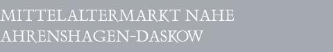 Mittelaltermarkt Ahrenshagen-Daskow