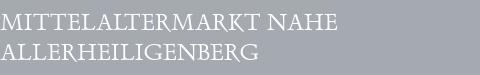 Mittelaltermarkt Allerheiligenberg