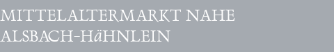 Mittelaltermarkt Alsbach-Hähnlein