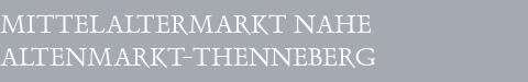 Mittelaltermarkt Altenmarkt-Thenneberg