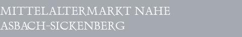 Mittelaltermarkt Asbach-Sickenberg
