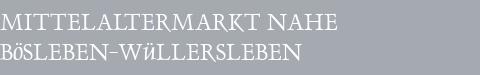 Mittelaltermarkt Bösleben-Wüllersleben