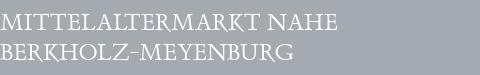 Mittelaltermarkt Berkholz-Meyenburg