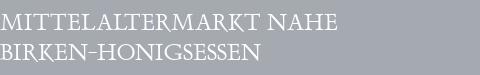 Mittelaltermarkt Birken-Honigsessen