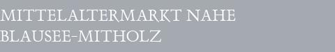 Mittelaltermarkt Blausee-Mitholz