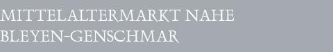 Mittelaltermarkt Bleyen-Genschmar