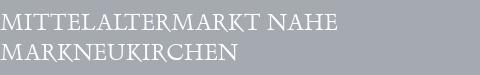 Mittelaltermarkt Markneukirchen
