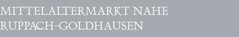 Mittelaltermarkt Ruppach-Goldhausen